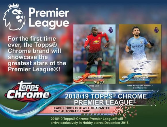 2018/19 TOPPS CHROME ENGLAND PREMIER LEAGUE