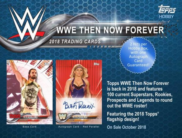 2018 TOPPS WWE:THEN, NOW, FOREVER