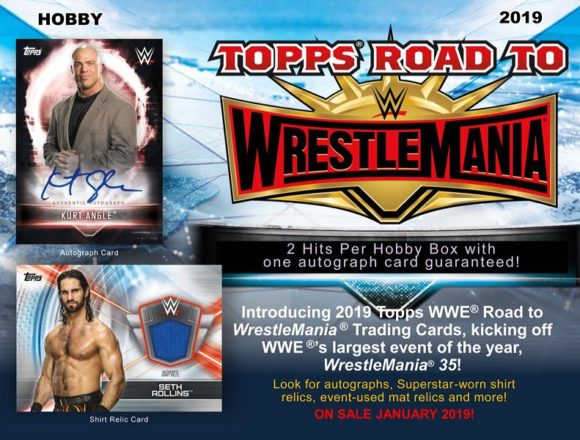 2019 TOPPS WWE ROAD TO WRESTLEMANIA